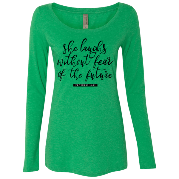 She Laughs Without Fear Ladies' Triblend Long Sleeves - Shop Love God