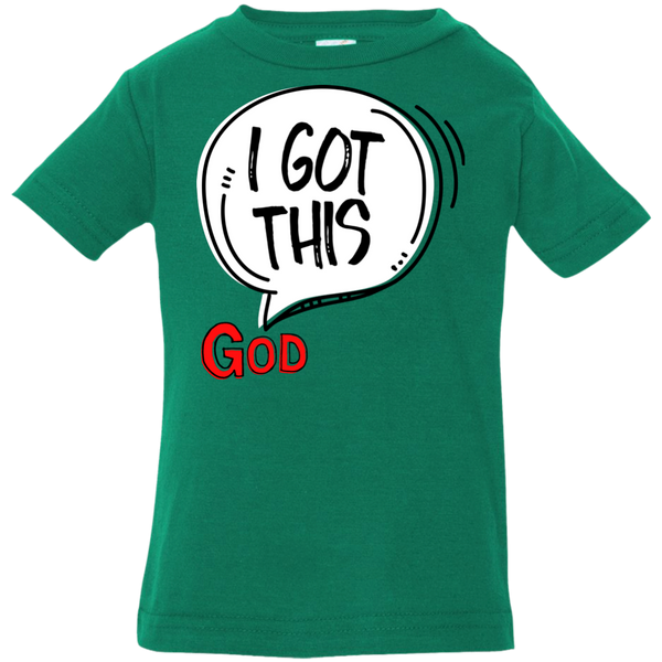 I Got This Infant Jersey T-Shirt - Shop Love God