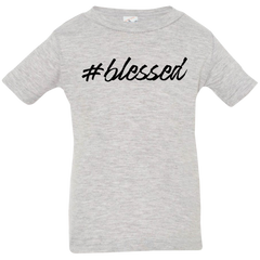 #blessed Infant Jersey T-Shirt - Shop Love God
