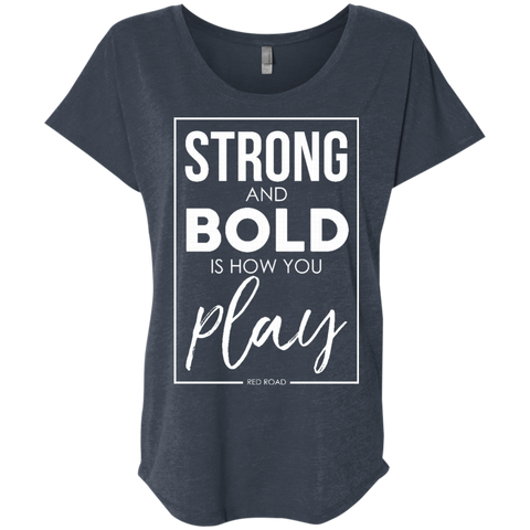 Strong And Bold Ladies' Triblend Dolman Sleeve - Shop Love God