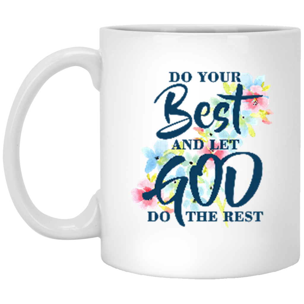 Do Your Best White Mug - Shop Love God