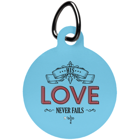 Love Never Fails Circle Pet Tag