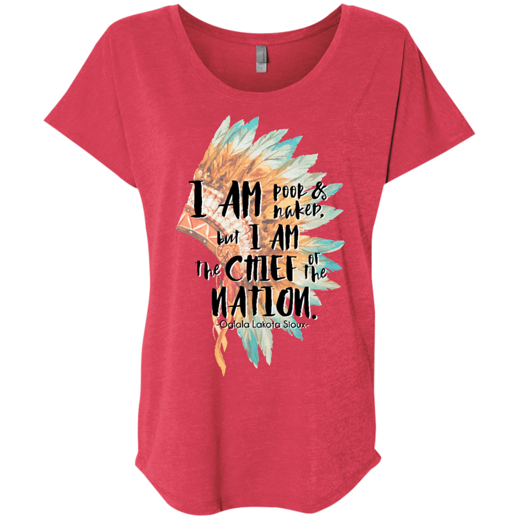 Chief of the Nation Ladies' Triblend Dolman Sleeve - Shop Love God