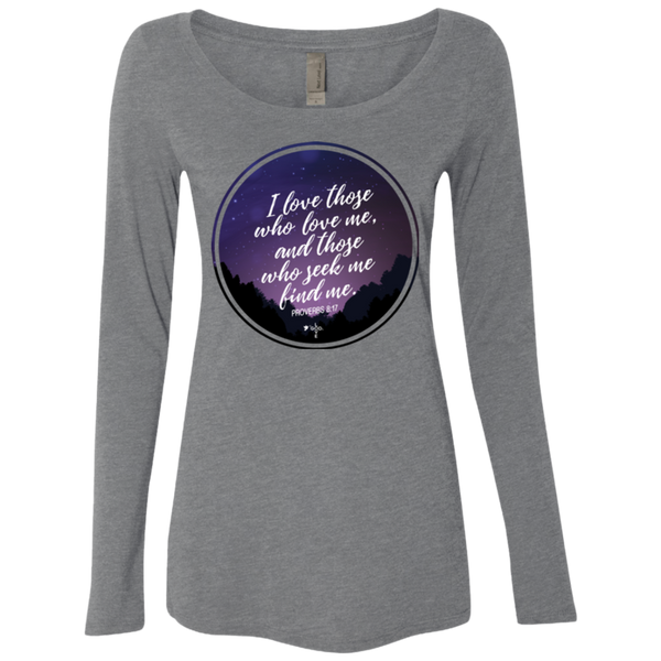 I Love Those Who Love Me Ladies' Triblend Long Sleeve Scoop - Shop Love God