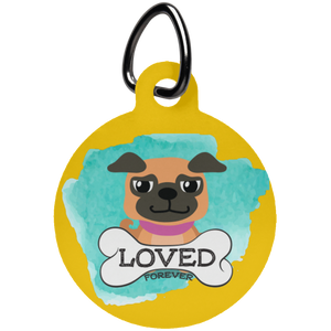 Loved Pug Circle Pet Tag