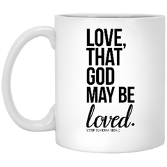 Love That God May Be Loved White Mug - Shop Love God