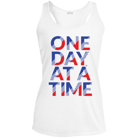 One Day At A Time Ladies' Racerback Moisture Wicking Tank