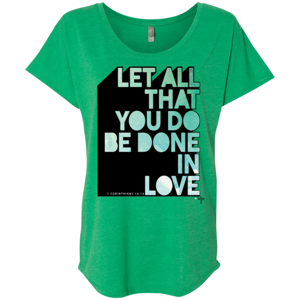 Done In Love Ladies' Triblend Dolman Sleeve - Shop Love God