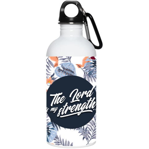 The Lord Is My Strength 20 oz. Stainless Steel Water Bottle