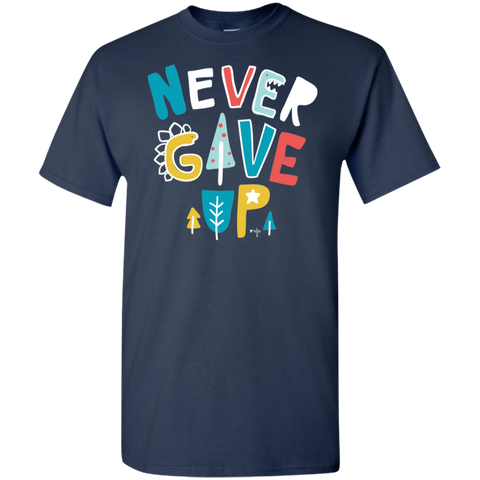 Never Give Up 5.3 oz 100% Cotton Youth T-Shirt