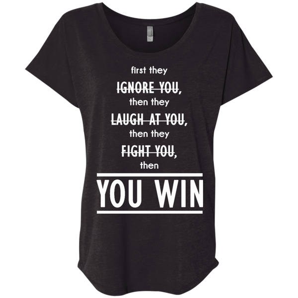 You Win Ladies' Triblend Dolman Sleeve - Shop Love God