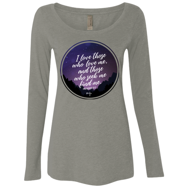 I Love Those Who Love Me Ladies' Triblend LS Scoop - Shop Love God