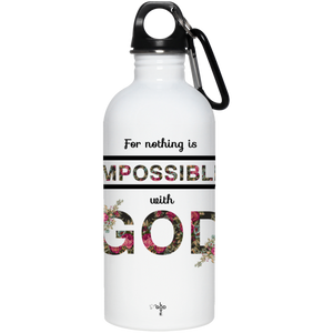 For Nothing Is Impossible 20 oz. Stainless Steel Water Bottle - Shop Love God