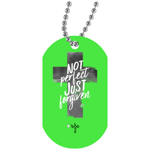 Not Perfect Just Forgiven Dog Tag