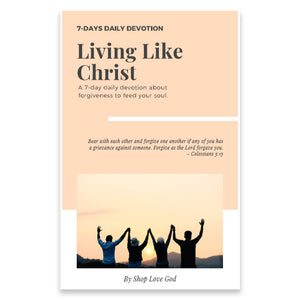 Living Like Christ 7-Day Daily Devotion - Shop Love God