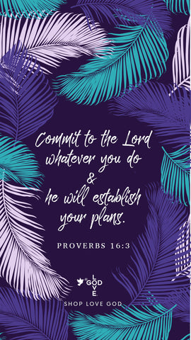 Commit To The Lord Mobile Wallpaper - Shop Love God