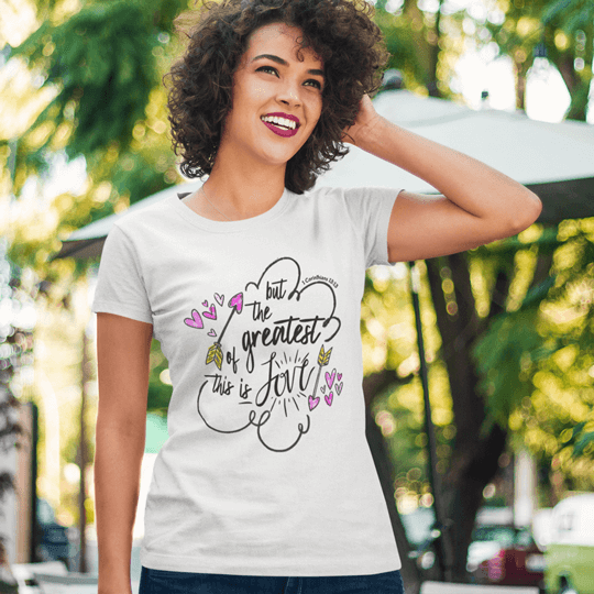The Greatest Is Love Women's Soft Style Tee