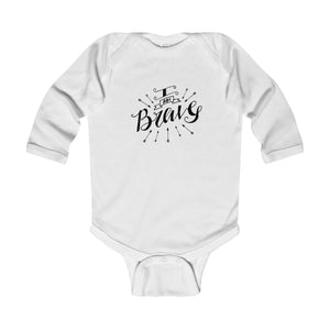 I Am Brave Infant Longsleeve Body Suit - Shop Love God
