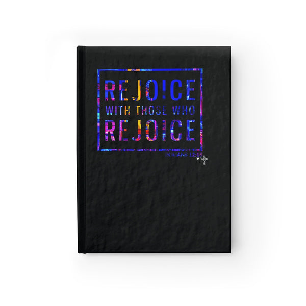 Rejoice With Those Who Rejoice Hardcover Journal - Ruled