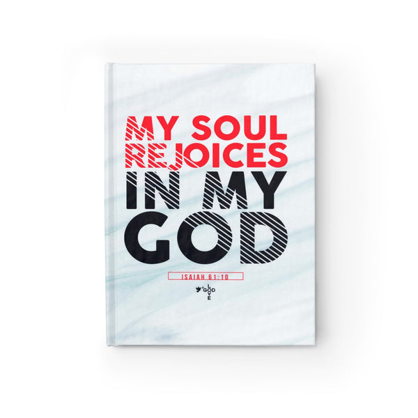 My Soul Rejoices in My God Hardcover Journal - Blank - Shop Love God