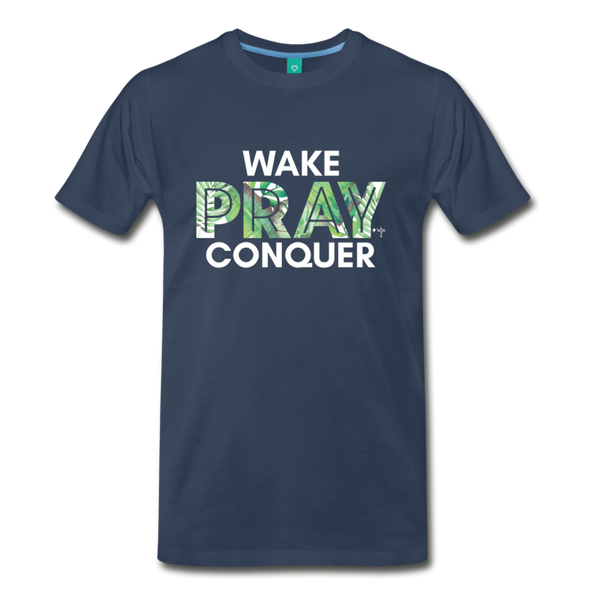 Wake Pray Conquer Men's Premium T-Shirt - navy