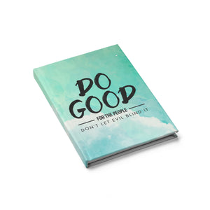 Do Good Hardcover Journal - Blank - Shop Love God