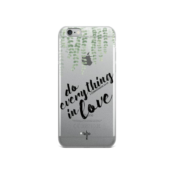 Do Everything In Love iPhone Case - Shop Love God