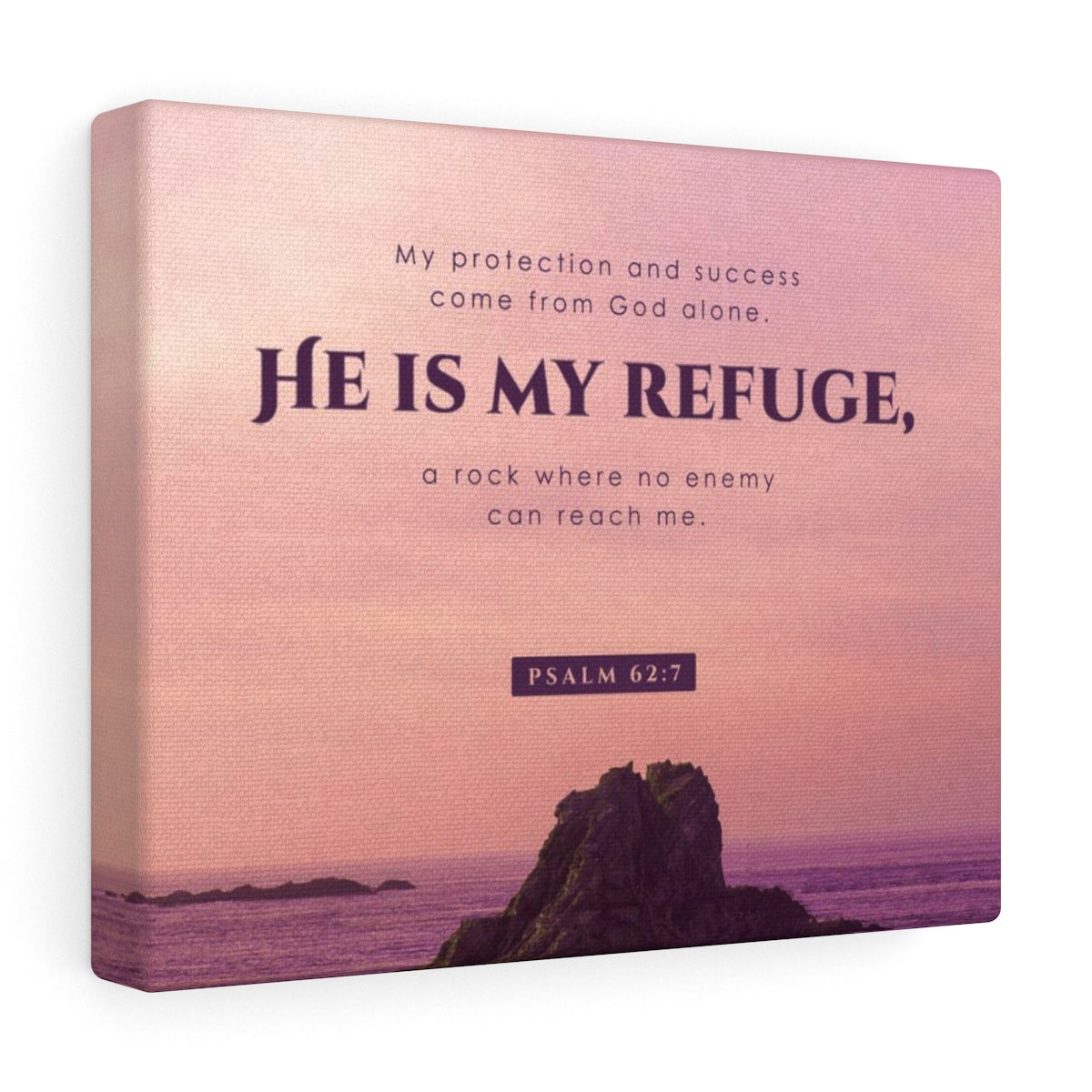He Is My Refuge Canvas Gallery Wraps - Shop Love God