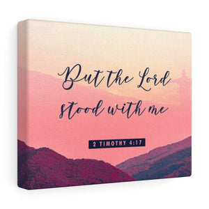 The Lord Stood With Me Canvas Gallery Wraps - Shop Love God