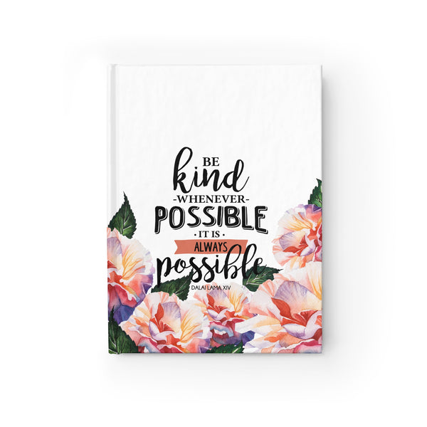 Be Kind Whenever Possible Hardcover Journal - Blank - Shop Love God