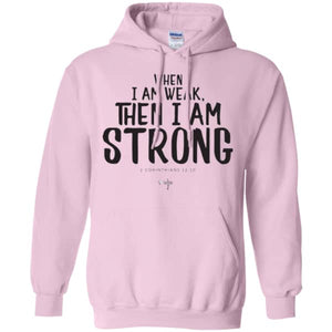 I Am Strong Pullover Hoodie 8 oz. - Shop Love God