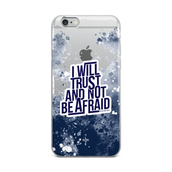 I Will Trust iPhone Case - Shop Love God
