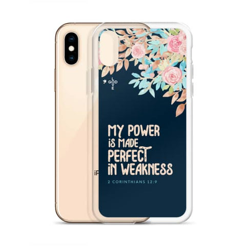 Made Perfect In Weakness iPhone Case