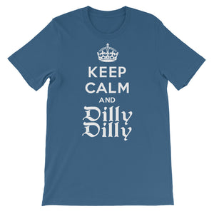Keep Calm and Dilly Dilly
