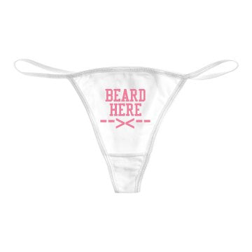 Ladies BEARD HERE Thong Underwear