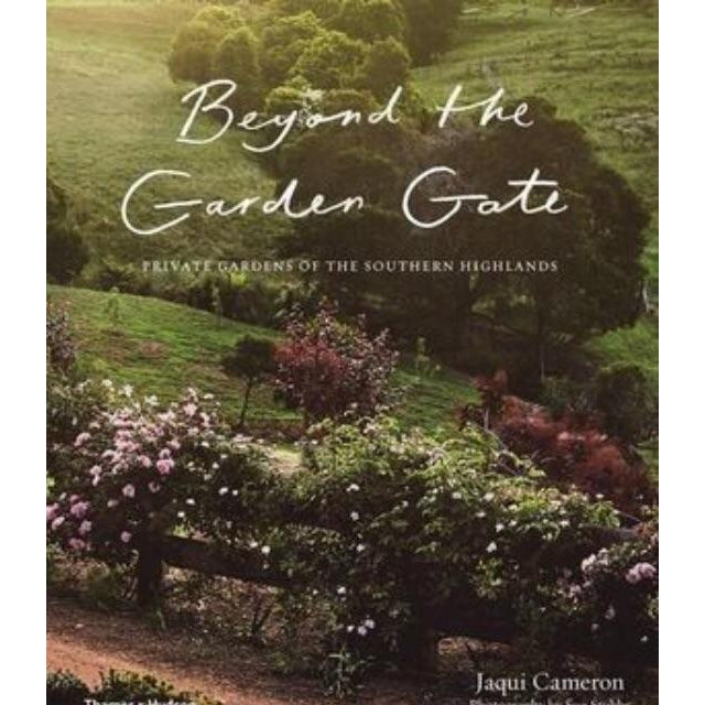 Beyond The Garden Gate by Jaqui Cameron