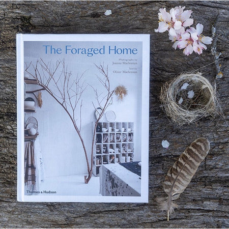 The Foraged Home - Joanna Maclennan