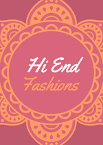 Hi End Fashions Inc