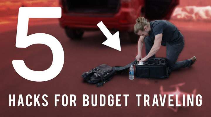 5 Hacks for Budget Travel