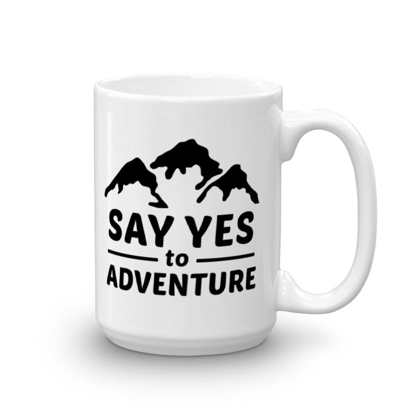 Say Yes to Adventure Mug