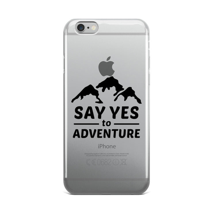 Say Yes to Adventure iPhone 5/5s/Se, 6/6s, 6/6s Plus Case
