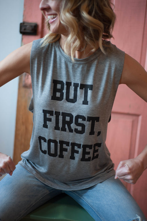 """But First Coffee"" Scoop Tank Tops - IV Collection"