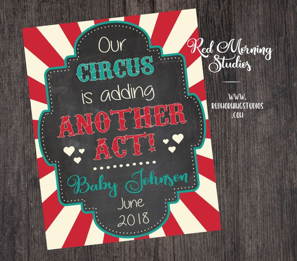 Circus Pregnancy Announcement Sign. PRINTABLE circus pregnancy reveal poster. circus adding another act. new sibling social media file image