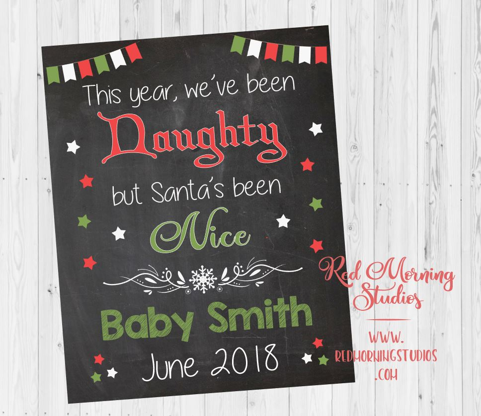 Holiday Pregnancy Announcement sign. Christmas Pregnancy Reveal. Naughty or Nice. PRINTABLE. santa we've been naughty. new baby social media