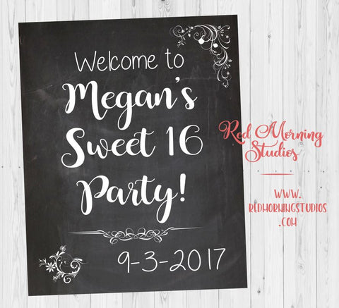 Sweet 16 Party Welcome Sign. PRINTABLE. sweet 16 party decorations. poster digital customized personalized. chalkboard sweet 16