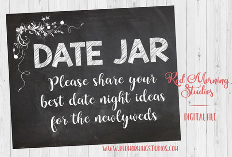 Date Jar Wedding sign PRINTABLE date night ideas instant download chalkboard guest book alternative bridal shower game idea