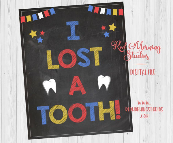 First Lost Tooth Sign. PRINTABLE. i lost a tooth. photo prop poster. school teacher missing teeth. tooth fairy. digital instant download