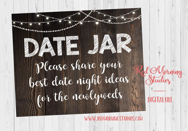 Date Night Jar Sign. Rustic Wedding date jar sign. PRINTABLE date night ideas. instant download guest book. bridal shower game idea