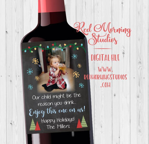 Teacher Wine label gift. PRINTABLE. teacher holiday gift. our child might be the reason you drink. teacher christmas gift babysitter present