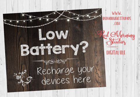 Charging Station. rustic wedding sign. PRINTABLE. Low Battery phone charger. Power Bar sign. digital instant download. recharge devices